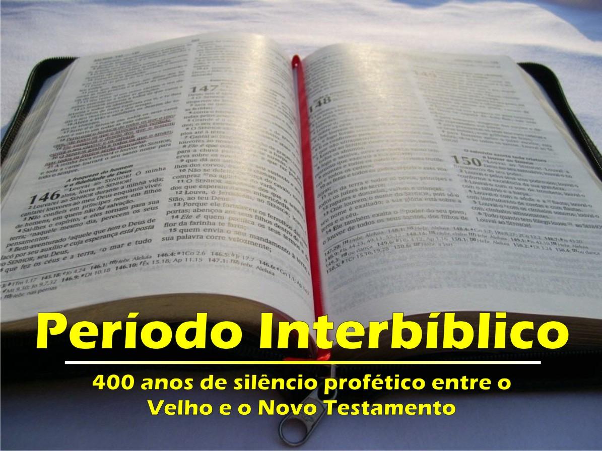 O que você sabe sobre o Período Interbíblico?