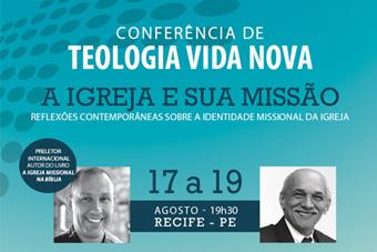 Conferência de Teologia Vida Nova em Recife/PE!
