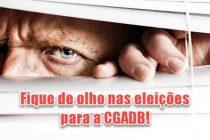 Fique de olhos nas eleições para a CGADB