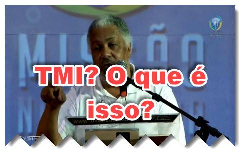 O que Teologia da Missão Integral (TMI)?