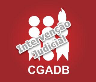 O que penso da intervenção decretada pela Justiça na CGADB hoje