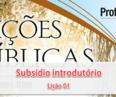 Subsídio introdutório à Lição 01 – A supremacia de Cristo