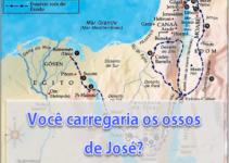 Você carregaria os ossos de José?