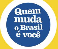 Você quer mudar o Brasil? Eu duvido!