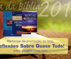 Dia da Bíblia 2018: Participe desta promoção!